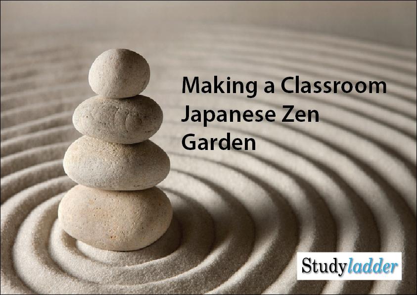 Making A Classroom Japanese Zen Garden - Studyladder